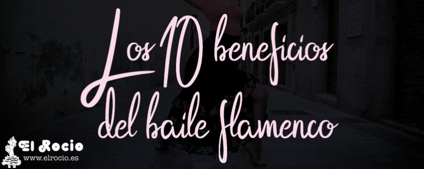 Los 10 beneficios del baile flamenco