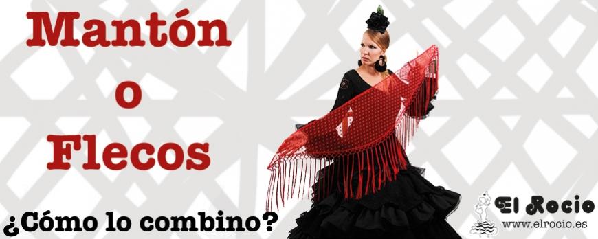 ¿Mantón o flecos? Lo mejor para tu traje de flamenca