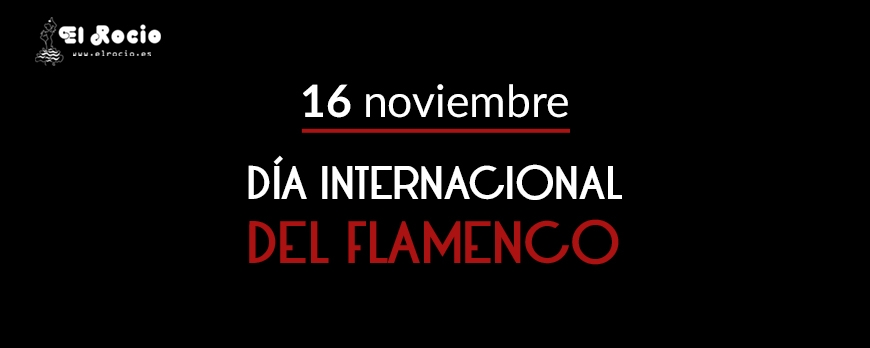 Día Internacional Del Flamenco Blog De Flamenco El Rocio