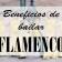 Beneficios de bailar flamenco