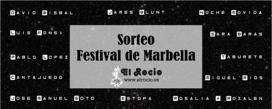 El Rocio te invita a los conciertos del Festival de Marbella 2018