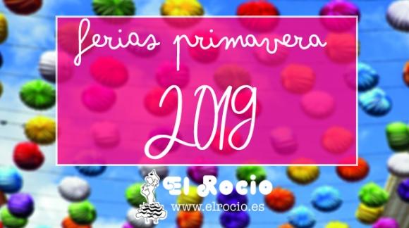 Ferias y romerías de Primavera 2019 - El Rocío